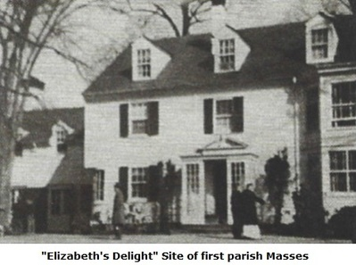 """Elizabeth's Delight"" Site of first parish Masses"